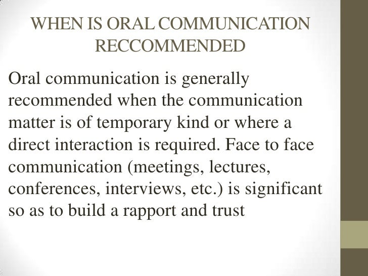 oral communication review It then explains methods for various types of communication: written, oral, and what is effective, professional communication to be effective is to produce the.