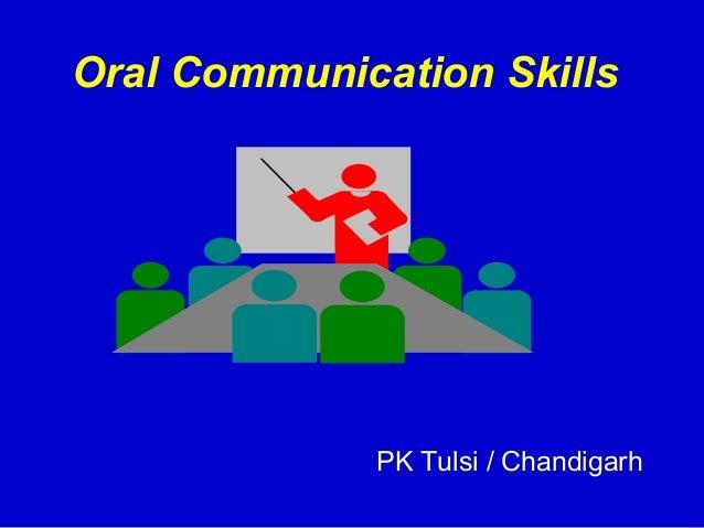 Oral Communication Skills             PK Tulsi / Chandigarh