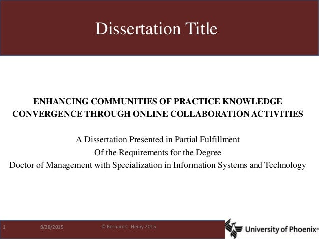 © Bernard C. Henry 2015 ENHANCING COMMUNITIES OF PRACTICE KNOWLEDGE CONVERGENCE THROUGH ONLINE COLLABORATION ACTIVITIES A ...