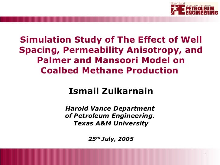 Simulation Study of The Effect of Well Spacing, Permeability Anisotropy, and Palmer and Mansoori Model on Coalbed Methane ...