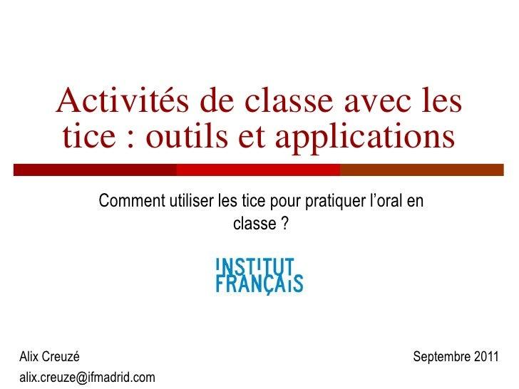 Activités de classe avec les      tice : outils et applications             Comment utiliser les tice pour pratiquer l'ora...