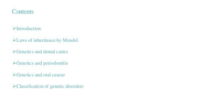 Oral health and genetics Slide 2