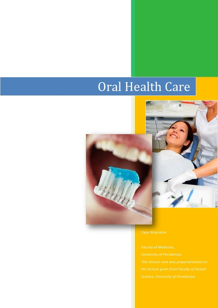 Oral Health Care By Yapa Wijeratne