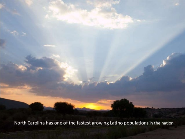 North Carolina has one of the fastest growing Latino populations in the nation.