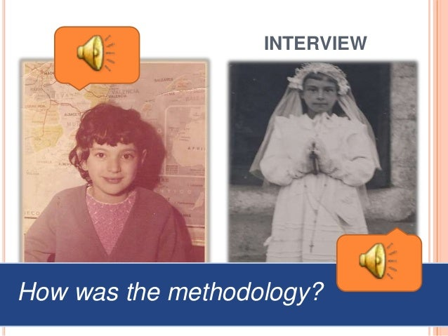 INTERVIEW María Paz How was the methodology?