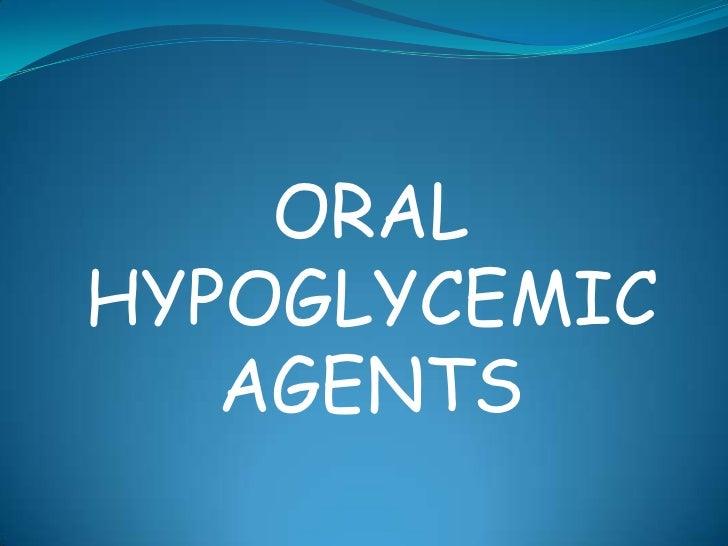 ORALHYPOGLYCEMIC   AGENTS