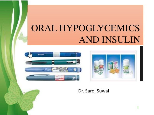 Oralhyporglycemics And Insulin