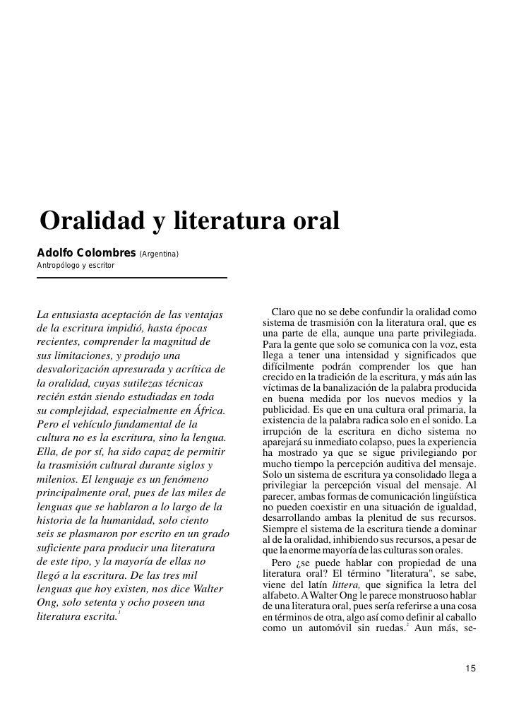 Oralidad y literatura oralAdolfo Colombres (Argentina)Antropólogo y escritorLa entusiasta aceptación de las ventajas      ...