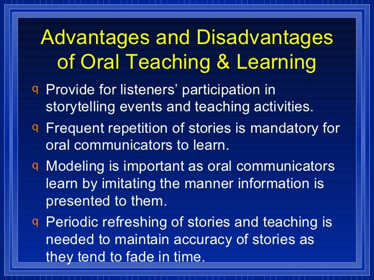 disadvantages of oral storytelling