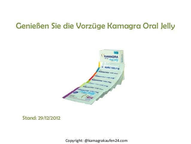Genießen Sie die Vorzüge Kamagra Oral Jelly Stand: 29/12/2012                     Copyright: @kamagrakaufen24.com