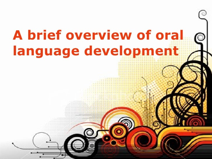 Oral Language Devel