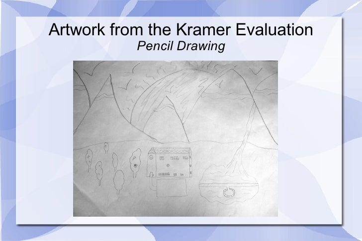 Artwork from the Kramer Evaluation Pencil Drawing