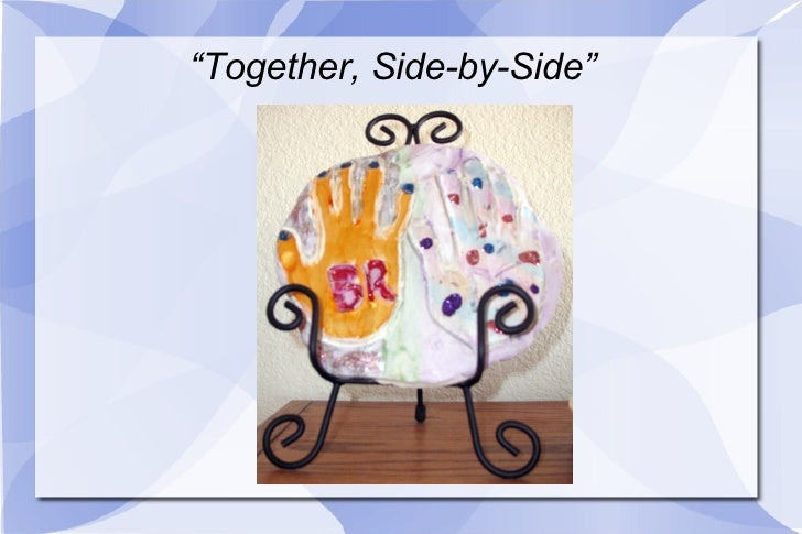 """ Together, Side-by-Side"""