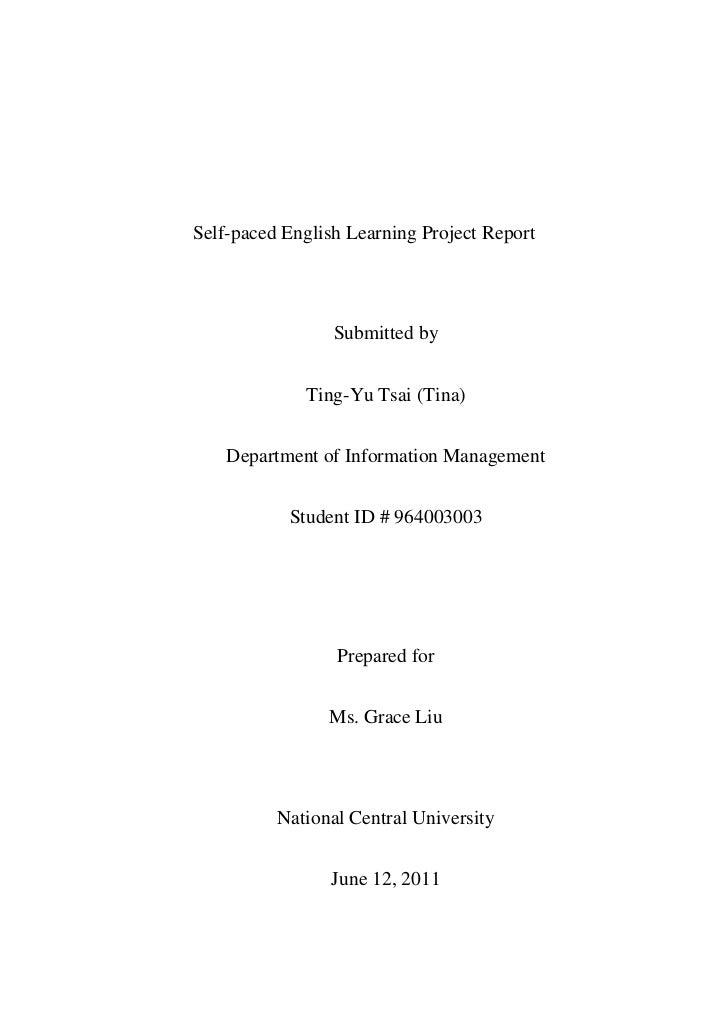 Self-paced English Learning Project Report<br />Submitted by<br />Ting-Yu Tsai (Tina)<br />Department of Information Manag...