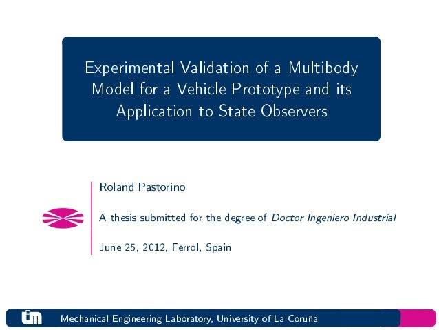 Experimental Validation of a Multibody      Model for a Vehicle Prototype and its         Application to State Observers  ...