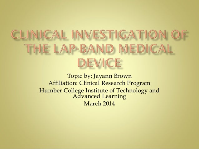 Topic by: Jayann Brown Affiliation: Clinical Research Program Humber College Institute of Technology and Advanced Learning...