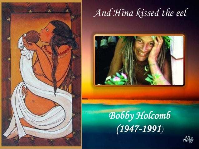 Bobby Holcomb (1947-1991) And Hina kissed the eel