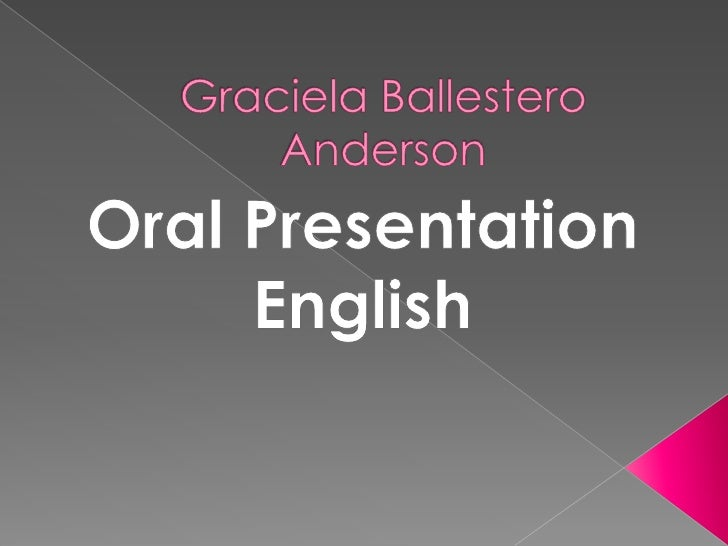 english oral presentation dialogue 18012018 presentations in english a presentation is a formal talk to one or more people that presents ideas or information in a clear, structured way.
