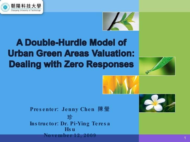 Presenter:  Jenny Chen  陳瑩珍 Instructor: Dr. Pi-Ying Teresa Hsu November 12, 2009
