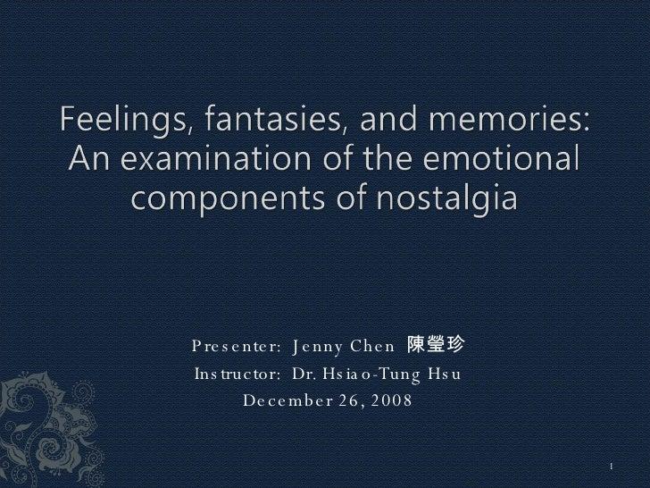 Presenter:  Jenny Chen  陳瑩珍 Instructor:  Dr. Hsiao-Tung Hsu December 26, 2008