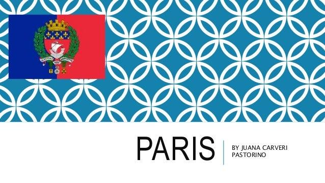 PARIS BY JUANA CARVERI PASTORINO