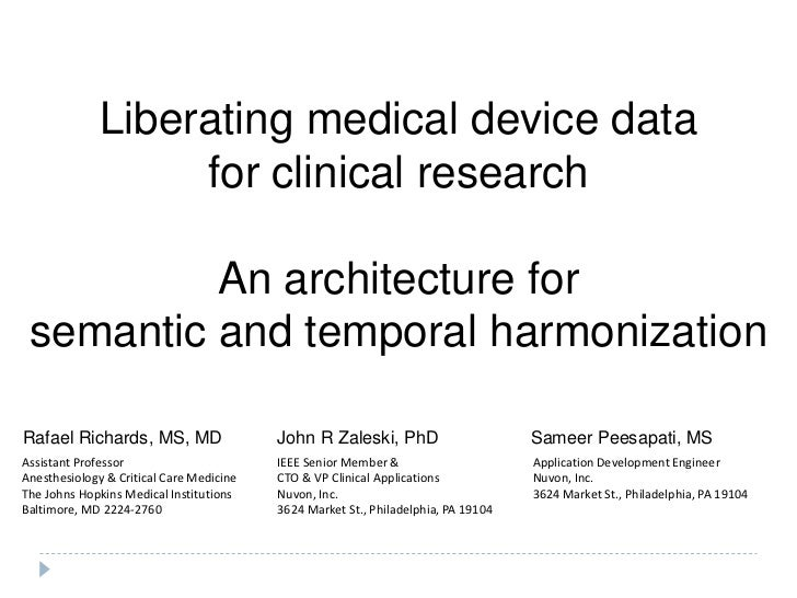 Liberating medical device data                   for clinical research          An architecture for semantic and temporal ...