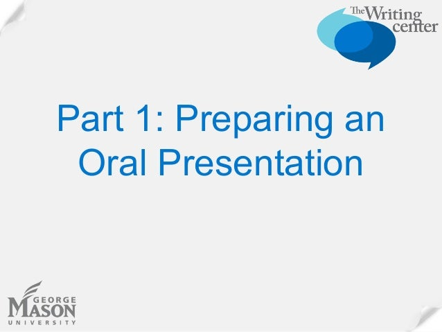 writing an oral presentation An oral presentation can be a confusing and intimidating prospect often people are unclear as to what it actually is an oral presentation is a verbal report or lecture or address about a.