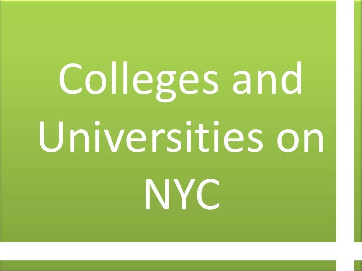 CollegesandUniversitiesonNYC<br />