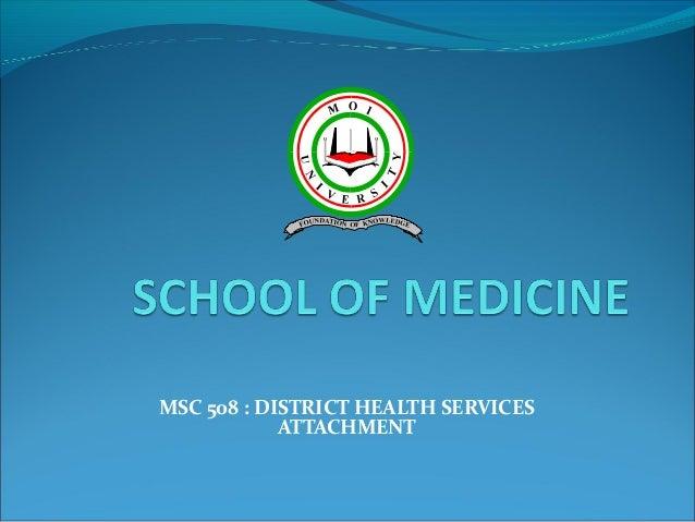 MSC 508 : DISTRICT HEALTH SERVICES ATTACHMENT