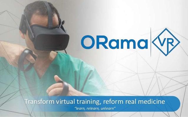 "0 Transform virtual training, reform real medicine ""learn, relearn, unlearn"""