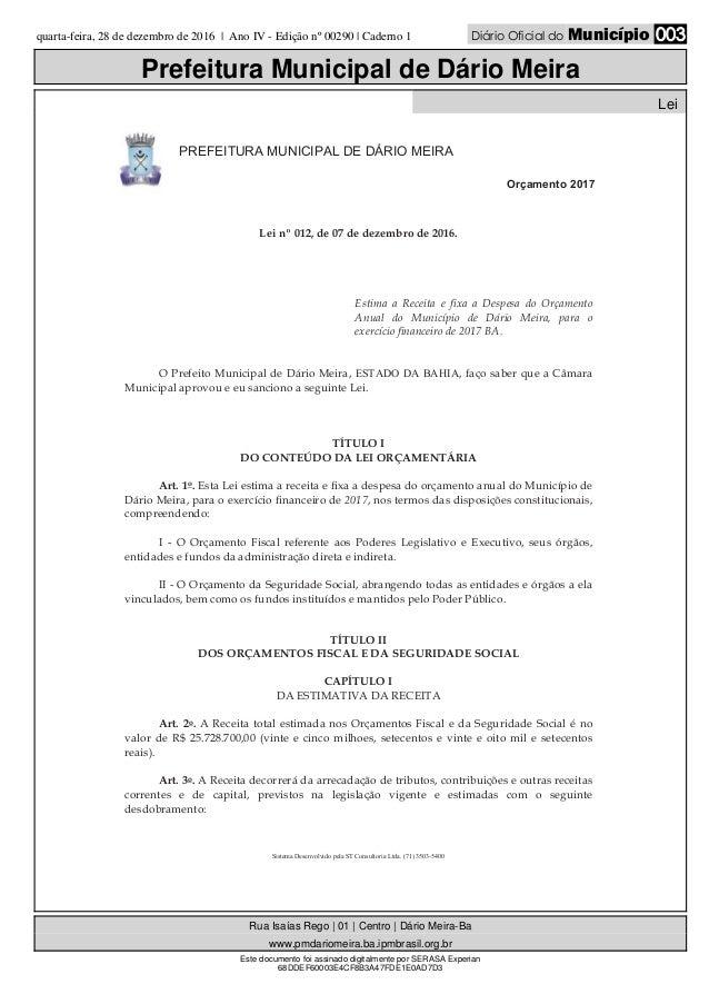 quarta-feira, 28 de dezembro de 2016   Ano IV - Edição nº 00290   Caderno 1 Diário Oficial do Município 003 Prefeitura Mun...
