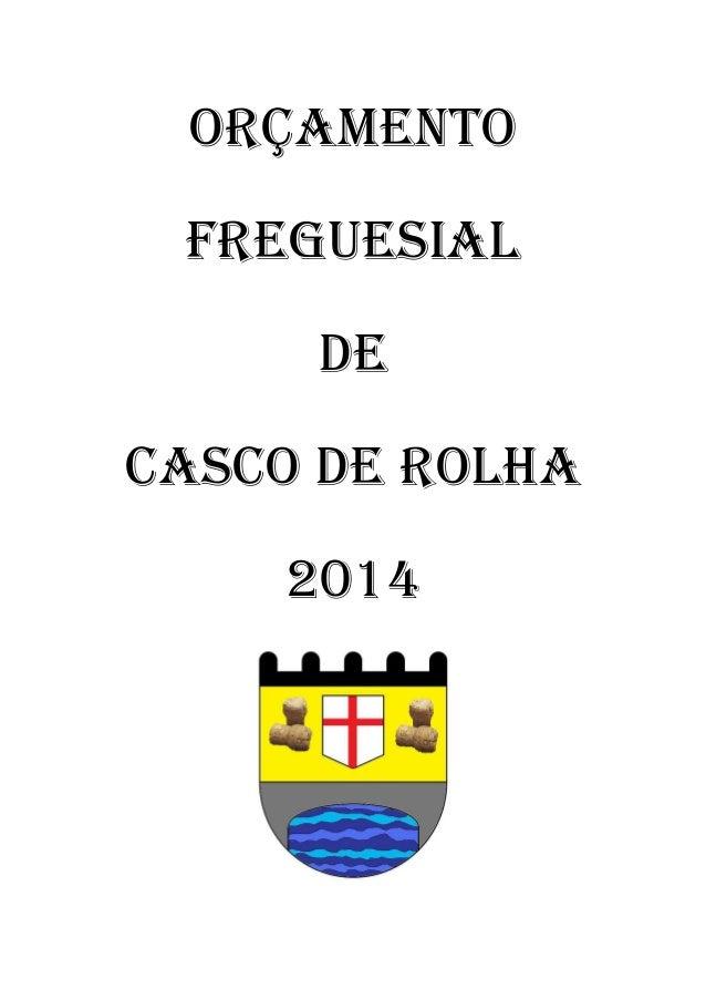 ORÇAMENTO FREGUESIAL DE CASCO DE ROLHA 2014