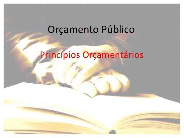 Orçamento PúblicoPrincípios Orçamentários