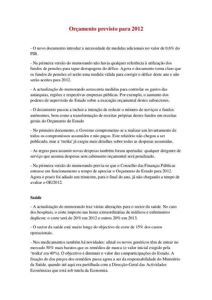Orçamento previsto para 2012<br />- O novo documento introduz a necessidade de medidas adicionais no valor de 0,6% do PIB....
