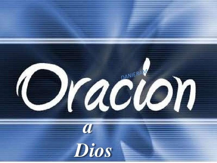 DANIERAM<br />a <br />Dios<br />