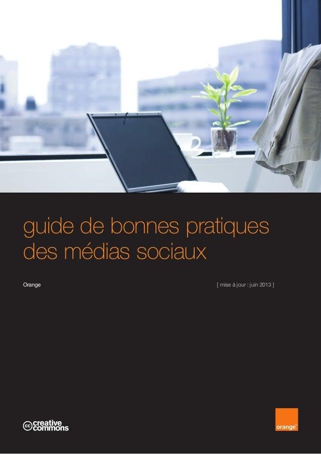 guide de bonnes pratiques des médias sociaux Orange [ mise à jour : juin 2013 ]