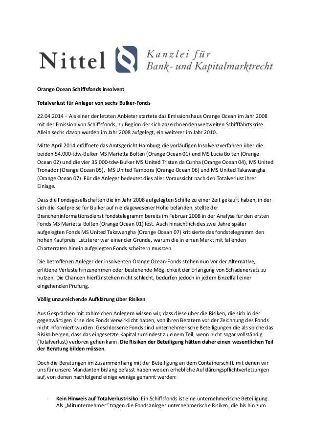 Orange Ocean Schiffsfonds insolvent Totalverlust für Anleger von sechs Bulker-Fonds 22.04.2014 - Als einer der letzten Anb...