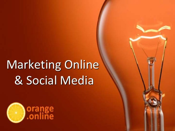 Marketing Online & Social Media<br />