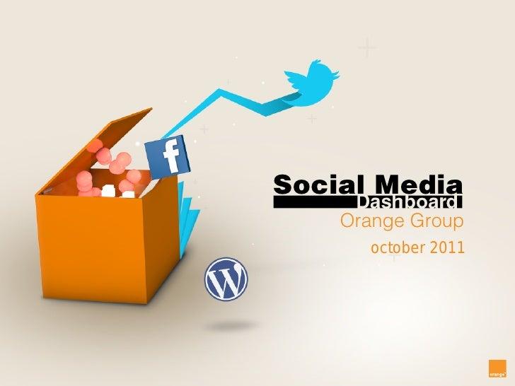 Social Media    Orange Group      october 2011