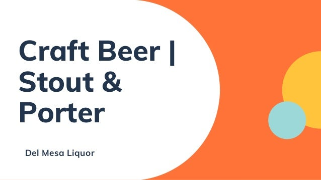 Craft Beer | Stout & Porter Del Mesa Liquor