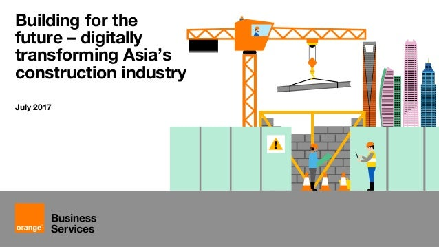Digitally transforming the Asia Pacific building construction industry