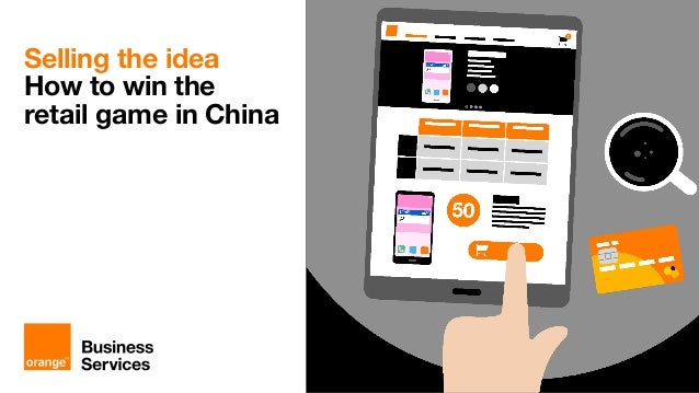 Winning the China Retail game with Orange Business Services