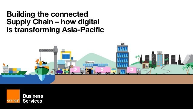 Building the connected Supply Chain – how digital is transforming Asia-Pacific