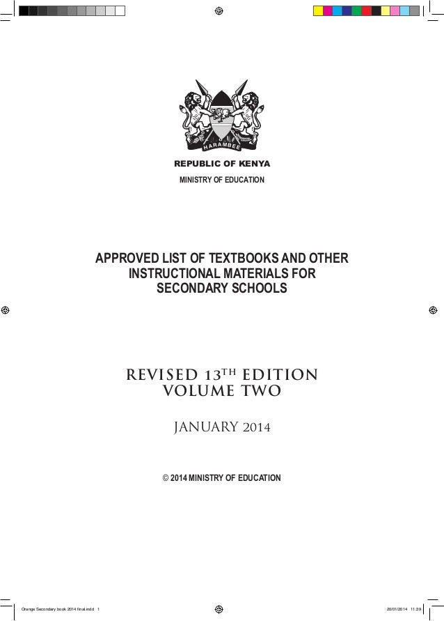 REPUBLIC OF KENYA MINISTRY OF EDUCATION  APPROVED LIST OF TEXTBOOKS AND OTHER INSTRUCTIONAL MATERIALS FOR SECONDARY SCHOOL...
