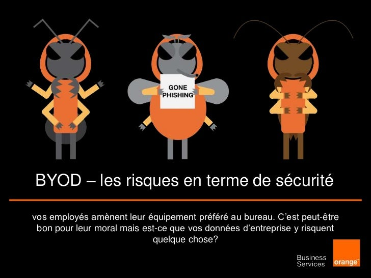 BYOD: Risques de Sécurité Business