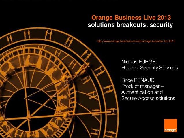 Orange Business Live 2013 Security Breakout