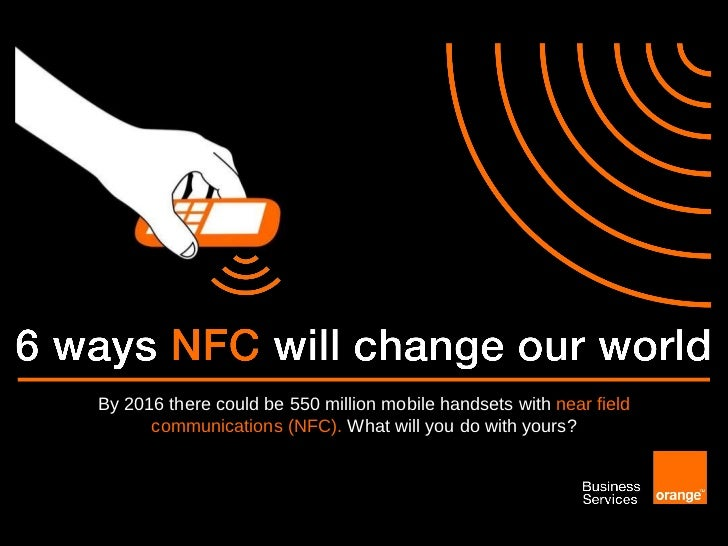 6 ways NFC will change your world