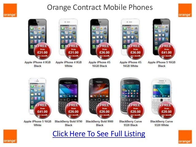 Orange Contract Mobile Phones Click Here To See Full Listing