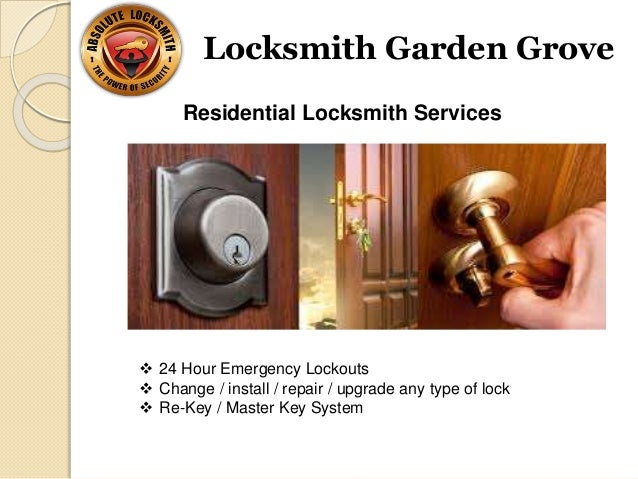 Locksmith Garden Grove Orange County California