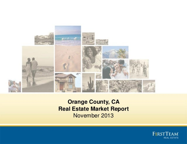 Orange County, CA Real Estate Market Report November 2013